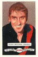 Hugh Mitchell - 1958 Atlantic Picture Pageant - Source: Australian Rules Football Cards - Reproduced with the permission of Esso Australia
