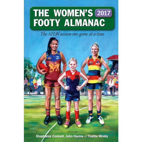 The Women's Footy Almanac 2017